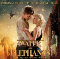 Cover Soundtrack / James Newton Howard - Water For Elephants