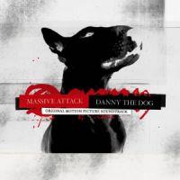 Cover Soundtrack / Massive Attack - Danny The Dog