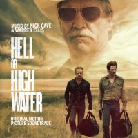 Cover Soundtrack / Nick Cave & Warren Ellis - Hell Or High Water