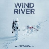Cover Soundtrack / Nick Cave & Warren Ellis - Wind River