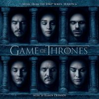 Cover Soundtrack / Ramin Djawadi - Game Of Thrones - Music From The HBO Series Season 6