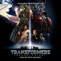 Cover Soundtrack / Steve Jablonsky - Transformers: The Last Knight