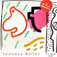 Cover Spandau Ballet - True