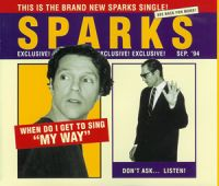 "Cover Sparks - When Do I Get To Sing ""My Way"""