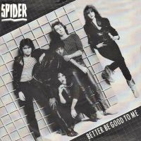 Cover Spider - Better Be Good To Me