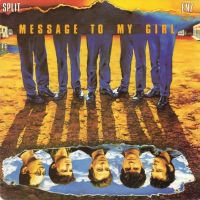 Cover Split Enz - Message To My Girl