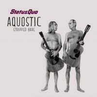 Cover Status Quo - Aquostic - Stripped Bare