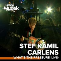 Cover Stef Kamil Carlens - What's The Pressure (Live)