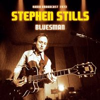 Cover Stephen Stills - Bluesman - Radio Broadcast 1972
