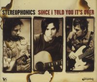 Cover Stereophonics - Since I Told You It's Over