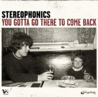 Cover Stereophonics - You Gotta Go There To Come Back