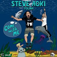 Cover Steve Aoki feat. Polina - Come With Me (Deadmeat)
