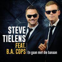 Cover Steve Tielens feat. B.A. Cops - En gaan met die banaan
