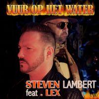 Cover Steven Lambert feat. Lex - Vuur op het water