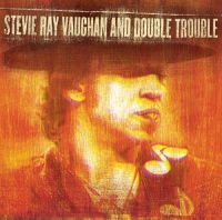 Cover Stevie Ray Vaughan & Double Trouble - Live At Montreux 1982 & 1985