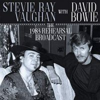 Cover Stevie Ray Vaughan with David Bowie - The 1983 Rehearsal Broadcast