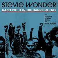 Cover Stevie Wonder feat. Rapsody, Cordae, Chika & Busta Rhymes - Can't Put It In The Hands Of Fate