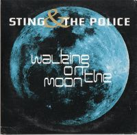 Cover Sting And The Police - Walking On The Moon