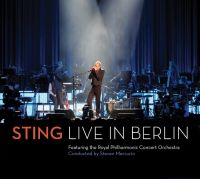 Cover Sting feat. The Royal Philharmonic Concert Orchestra - Live In Berlin