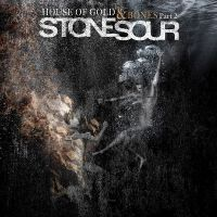 Cover Stone Sour - House Of Gold & Bones Part 2