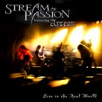 Cover Stream Of Passion feat. Ayreon - Live In The Real World