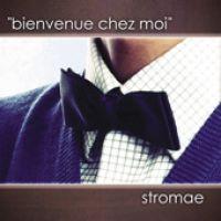 Cover Stromae - Bienvenue chez moi