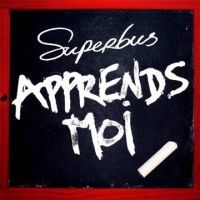 Cover Superbus - Apprends-moi