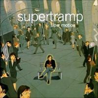 Cover Supertramp - Slow Motion