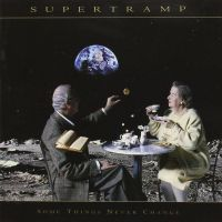 Cover Supertramp - Some Things Never Change