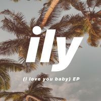 Cover Surf Mesa feat. Emilee - ILY (I Love You Baby)