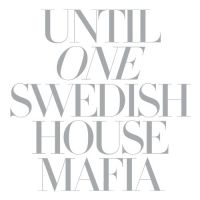 Cover Swedish House Mafia - Until One