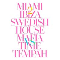 Cover Swedish House Mafia vs. Tinie Tempah - Miami 2 Ibiza