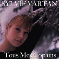 Cover Sylvie Vartan - Tous mes copains