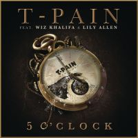 Cover T-Pain feat. Wiz Khalifa & Lily Allen - 5 O'Clock