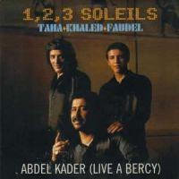 Cover Taha / Khaled / Faudel - Abdel Kader (Live à Bercy)