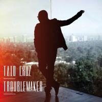 Cover Taio Cruz - Troublemaker