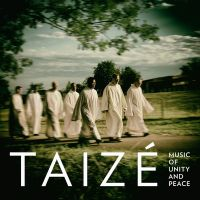 Cover Taizé - Music Of Unity And Peace