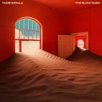 Cover Tame Impala - The Slow Rush