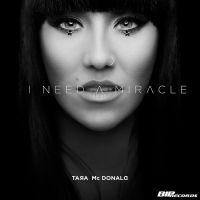 Cover Tara McDonald - I Need A Miracle