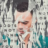 Cover Tauren Wells - God's Not Done With You