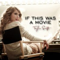 Cover Taylor Swift - If This Was A Movie