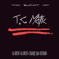 Cover T.C. Matic - The Best Of