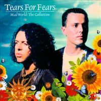Cover Tears For Fears - Mad World: The Collection