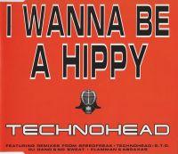 Cover Technohead - I Wanna Be A Hippy