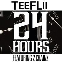 Cover TeeFLii feat. 2 Chainz - 24 Hours