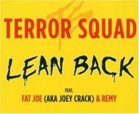 Cover Terror Squad feat. Fat Joe & Remy - Lean Back