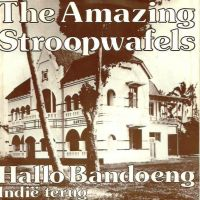 Cover The Amazing Stroopwafels - Hallo Bandoeng