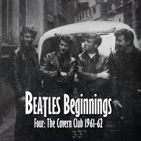 Cover The Beatles - Beatles Beginnings - Four: The Cavern Club 1961-62