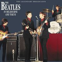 Cover The Beatles - In Melbourne And Tokyo - The Legendary Broadcasts