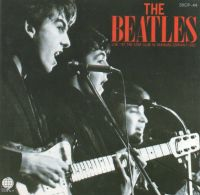 Cover The Beatles - The Beatles Live! At The Star-Club In Hamburg, Germany; 1962